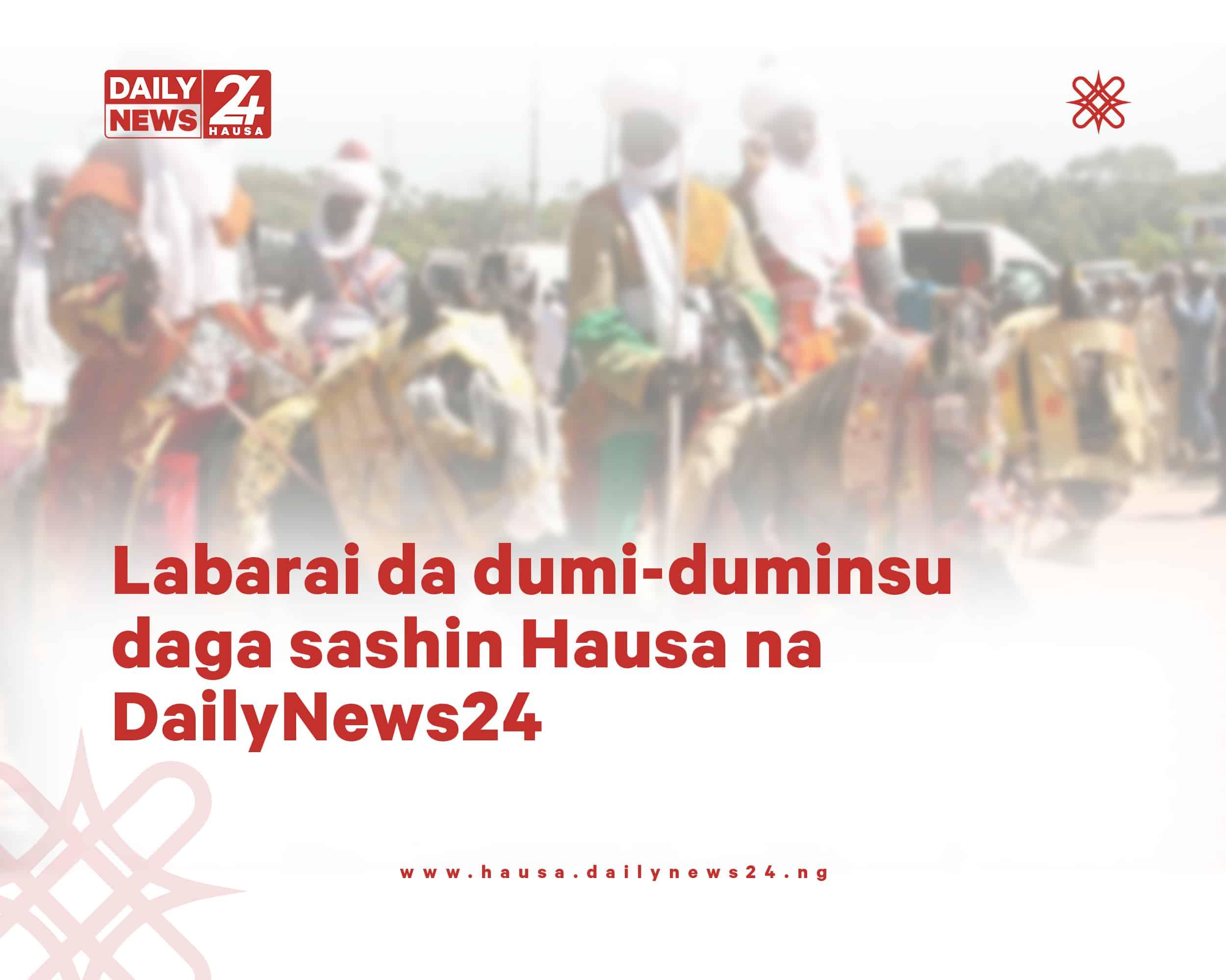 Latest Nigerian News in Hausa